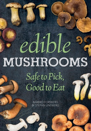 Edible Mushroom Book by Stefan Lindberg & Barbro Forsberg