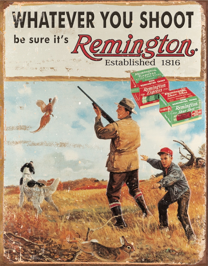 Tin Sign 1412 Remington Whatever You Shoot