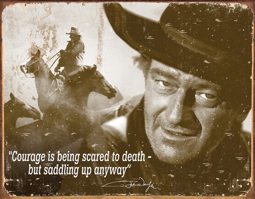 Tin Sign 1429 John Wayne - Courage
