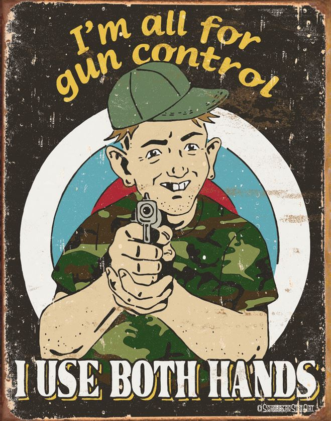 Tin Sign 1583 Gun Control