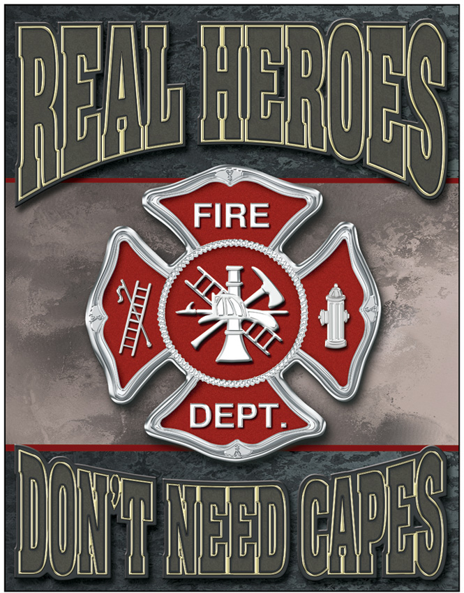 Tin Sign 1778 Real Heroes - Firemen