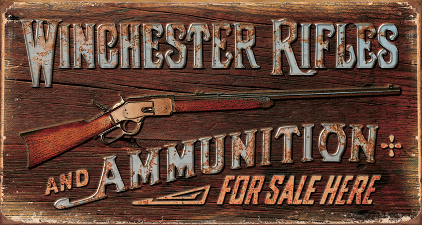 Tin Sign 1862 Winchester Rifles & Ammo
