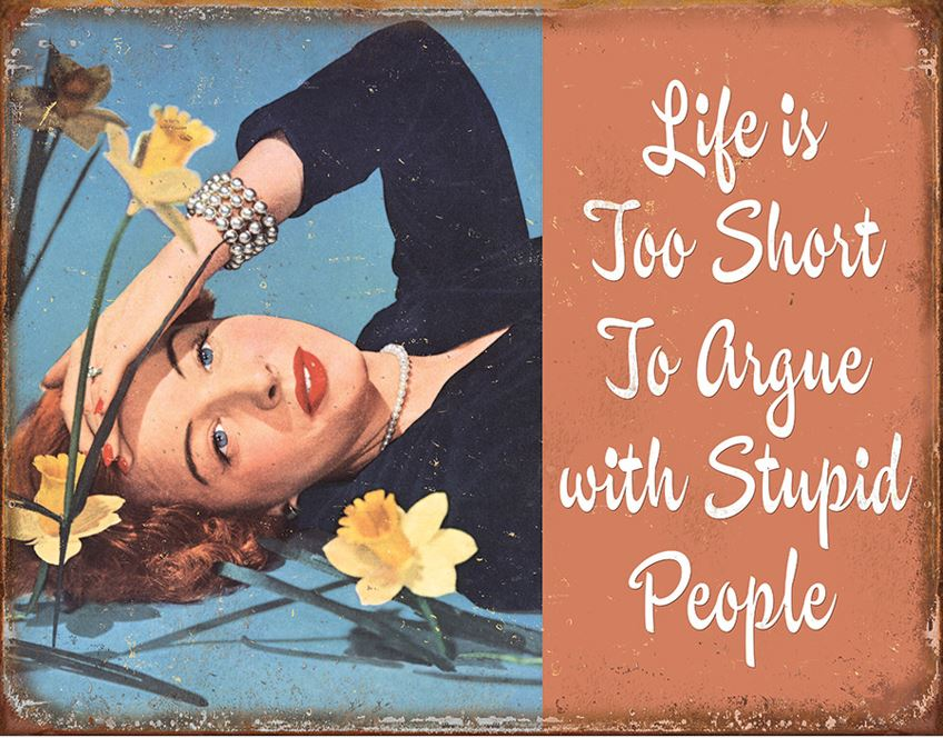 Tin Sign 1943 Life Is Too Short