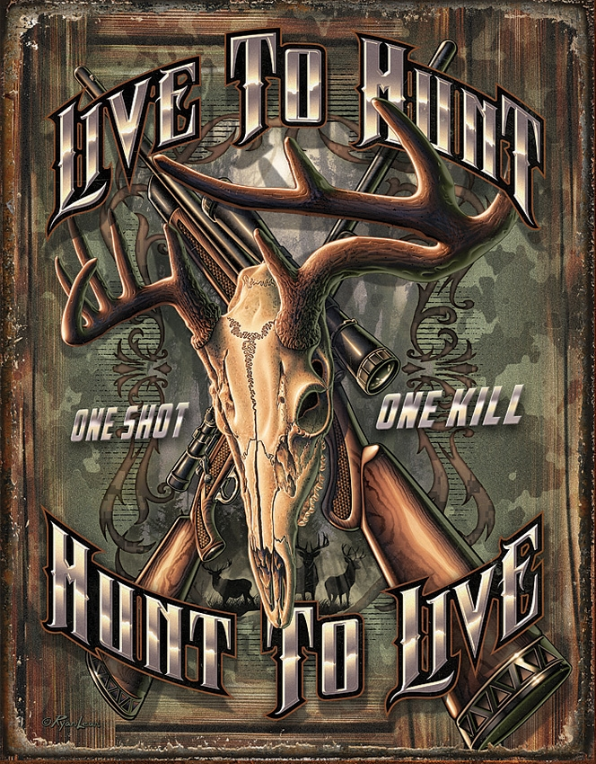 Tin Sign 2190 Hunt to Live